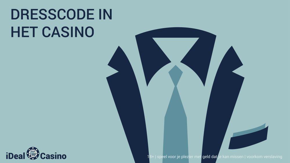 idealcasino.nl dresscode casino