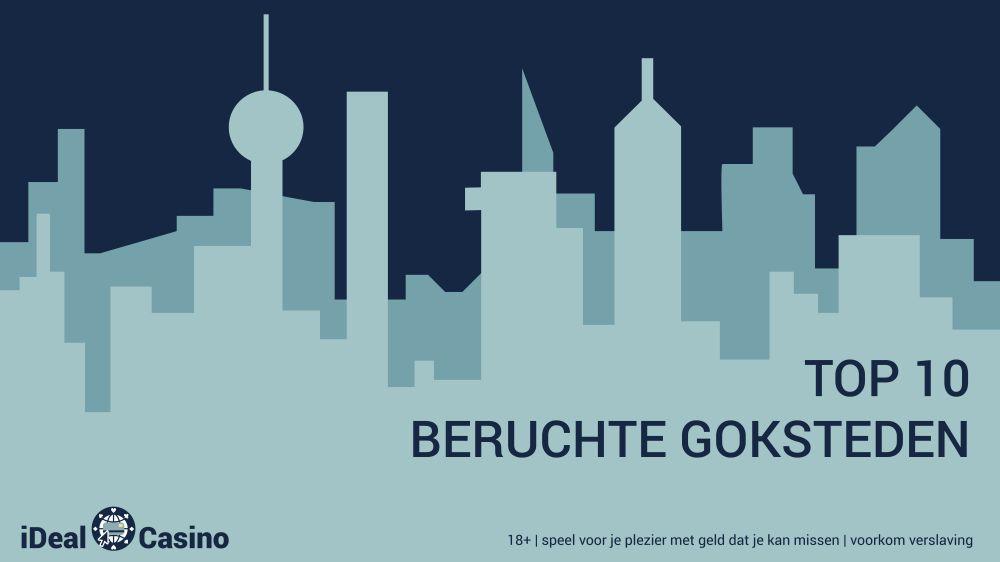 idealcasino.nl top 10 beruchte steden